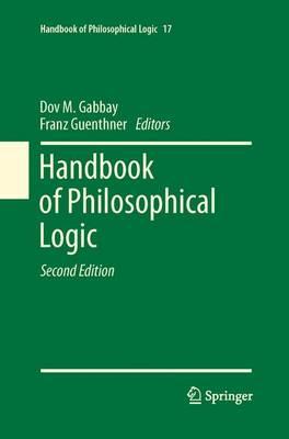 Handbook of Philosophical Logic: Volume 17 - Handbook of Philosophical Logic 17 (Paperback)