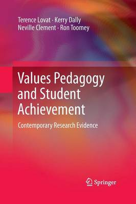 Values Pedagogy and Student Achievement: Contemporary Research Evidence (Paperback)