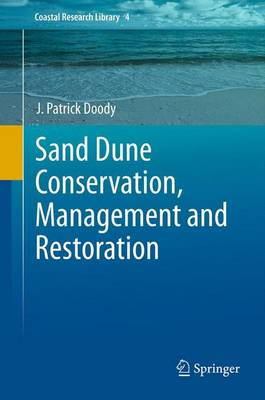 Sand Dune Conservation, Management and Restoration - Coastal Research Library 4 (Paperback)