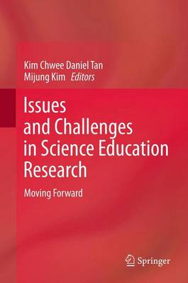 Issues and Challenges in Science Education Research: Moving Forward (Paperback)