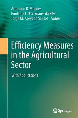 Efficiency Measures in the Agricultural Sector: With Applications (Paperback)