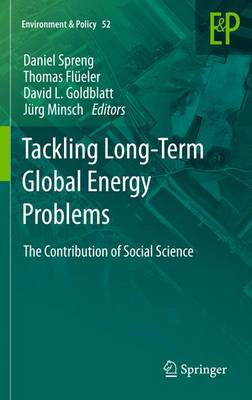 Tackling Long-Term Global Energy Problems: The Contribution of Social Science - Environment & Policy 52 (Paperback)