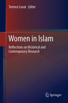 Women in Islam: Reflections on Historical and Contemporary Research (Paperback)