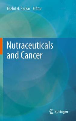 Nutraceuticals and Cancer (Paperback)