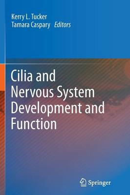 Cilia and Nervous System Development and Function (Paperback)