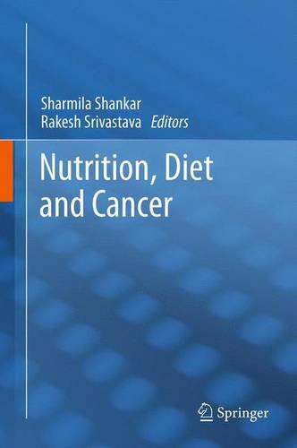 Nutrition, Diet and Cancer (Paperback)