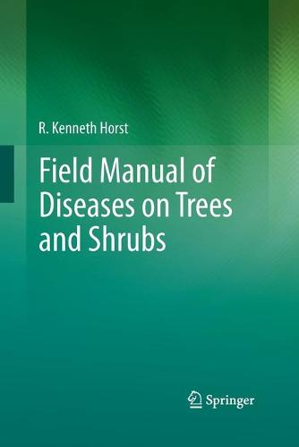 Field Manual of Diseases on Trees and Shrubs (Paperback)