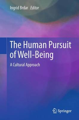 The Human Pursuit of Well-Being: A Cultural Approach (Paperback)