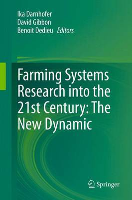 Farming Systems Research into the 21st Century: The New Dynamic (Paperback)