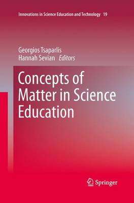 Concepts of Matter in Science Education - Innovations in Science Education and Technology 19 (Paperback)
