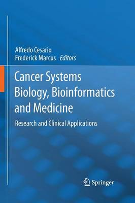 Cancer Systems Biology, Bioinformatics and Medicine: Research and Clinical Applications (Paperback)