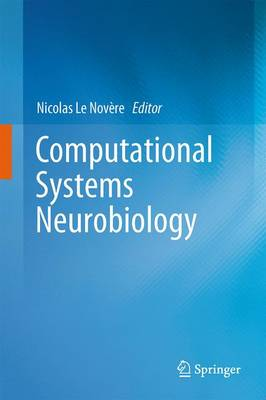 Computational Systems Neurobiology (Paperback)