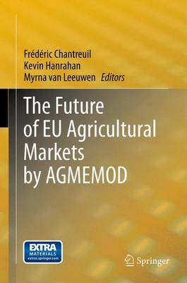 The Future of EU Agricultural Markets by AGMEMOD (Paperback)