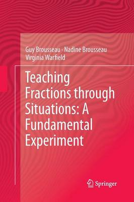 Teaching Fractions through Situations: A Fundamental Experiment (Paperback)