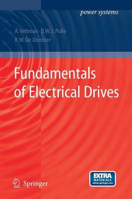 Fundamentals of Electrical Drives 2007 - Power Systems (Paperback)