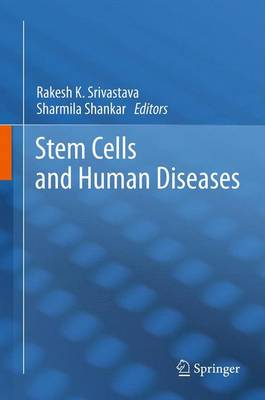 Stem Cells and Human Diseases (Paperback)