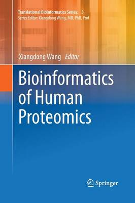 Bioinformatics of Human Proteomics - Translational Bioinformatics 3 (Paperback)