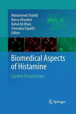 Biomedical Aspects of Histamine: Current Perspectives (Paperback)