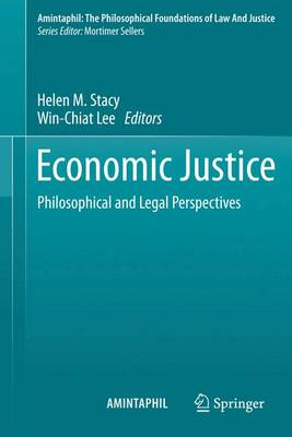 Economic Justice: Philosophical and Legal Perspectives - AMINTAPHIL: The Philosophical Foundations of Law and Justice 4 (Paperback)