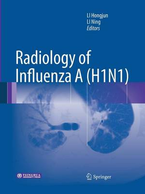 Radiology of Influenza A (H1N1) (Paperback)