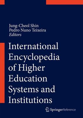 Encyclopedia of International Higher Education Systems and Institutions - Encyclopedia of International Higher Education Systems and Institutions