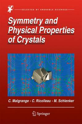 Symmetry and Physical Properties of Crystals (Hardback)