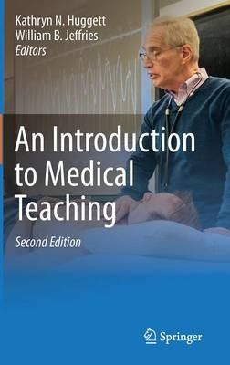 An Introduction to Medical Teaching (Hardback)