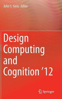Design Computing and Cognition '12 (Hardback)