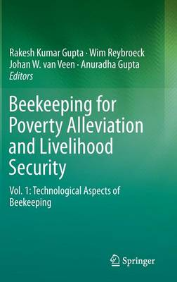 Beekeeping for Poverty Alleviation and Livelihood Security: Vol. 1: Technological Aspects of Beekeeping (Hardback)
