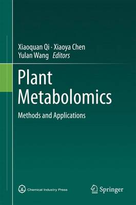 Plant Metabolomics: Methods and Applications (Hardback)