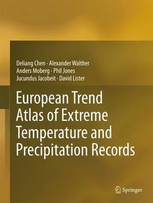 European Trend Atlas of Extreme Temperature and Precipitation Records (Hardback)