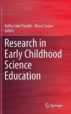Research in Early Childhood Science Education (Hardback)