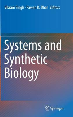 Systems and Synthetic Biology (Hardback)