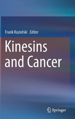 Kinesins and Cancer (Hardback)