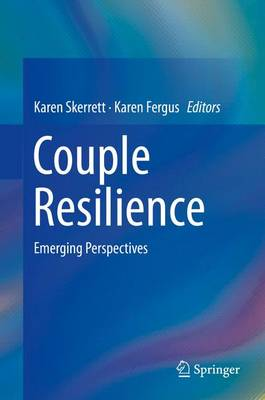 Couple Resilience: Emerging Perspectives (Hardback)