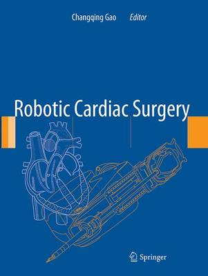 Robotic Cardiac Surgery (Paperback)