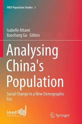 Analysing China's Population: Social Change in a New Demographic Era - INED Population Studies 3 (Paperback)