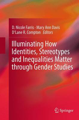Illuminating How Identities, Stereotypes and Inequalities Matter through Gender Studies (Paperback)