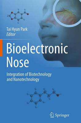 Bioelectronic Nose: Integration of Biotechnology and Nanotechnology (Paperback)