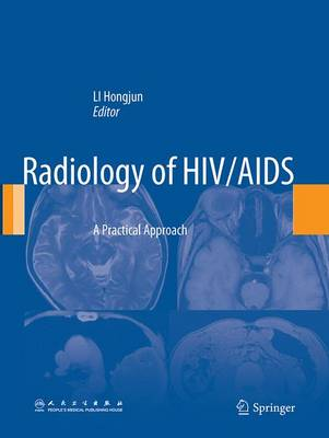 Radiology of HIV/AIDS: A Practical Approach (Paperback)
