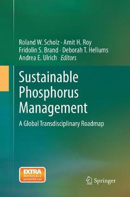 Sustainable Phosphorus Management: A Global Transdisciplinary Roadmap (Paperback)