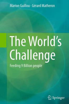 The World's Challenge: Feeding 9 Billion people (Paperback)