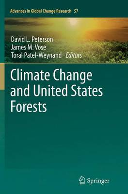 Climate Change and United States Forests - Advances in Global Change Research 57 (Paperback)