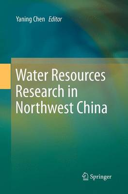 Water Resources Research in Northwest China (Paperback)