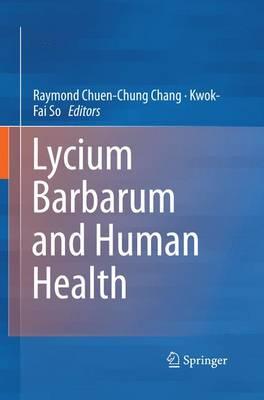 Lycium Barbarum and Human Health (Paperback)