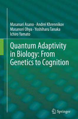 Quantum Adaptivity in Biology: From Genetics to Cognition (Paperback)