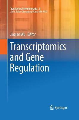 Transcriptomics and Gene Regulation - Translational Bioinformatics 9 (Paperback)