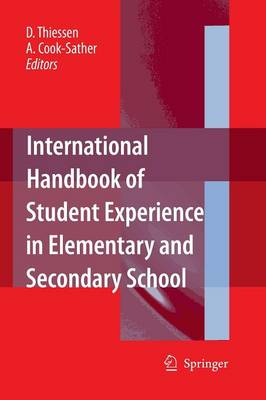 International Handbook of Student Experience in Elementary and Secondary School (Paperback)