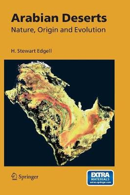 Arabian Deserts: Nature, Origin and Evolution (Paperback)