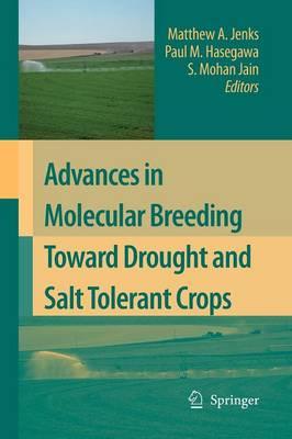 Advances in Molecular Breeding Toward Drought and Salt Tolerant Crops (Paperback)